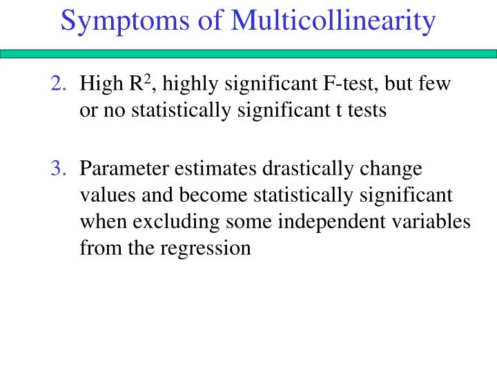 Symptoms of Multicollinearity