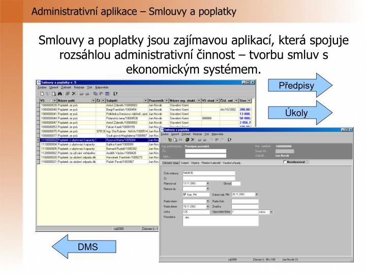 Administrativní aplikace – Smlouvy a poplatky