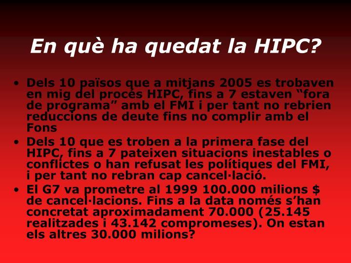 En què ha quedat la HIPC?