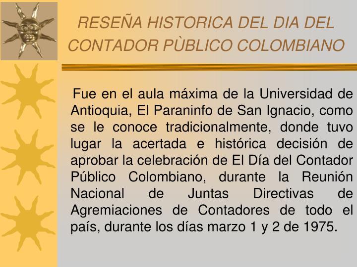 RESEÑA HISTORICA DEL DIA DEL CONTADOR PÙBLICO COLOMBIANO