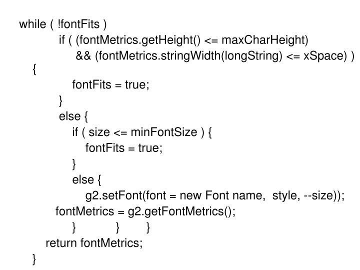 while ( !fontFits )
