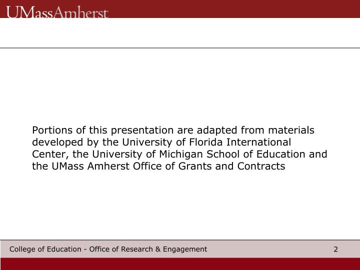 Portions of this presentation are adapted from materials developed by the University of Florida Inte...
