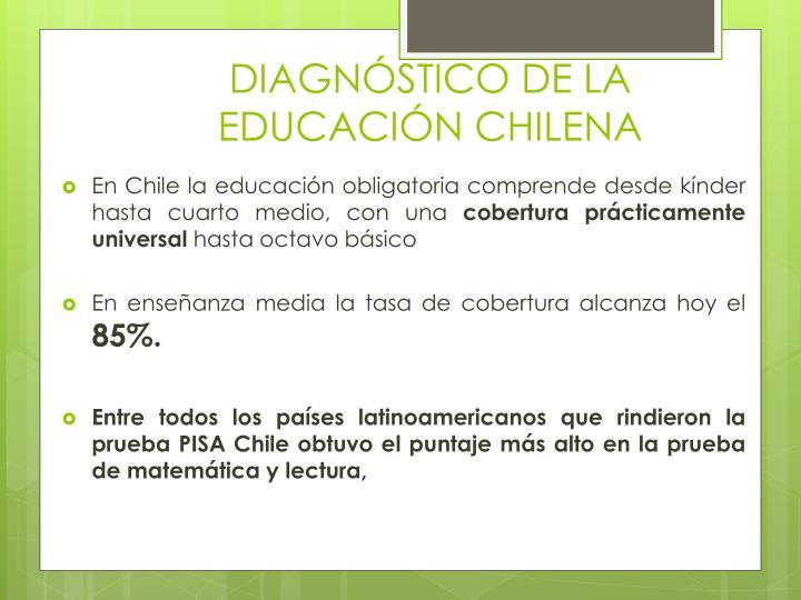 DIAGNÓSTICO DE LA EDUCACIÓN CHILENA