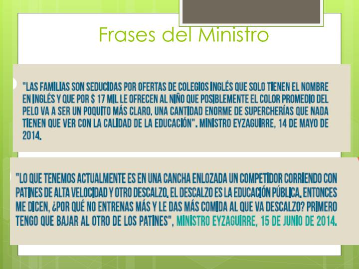 Frases del Ministro