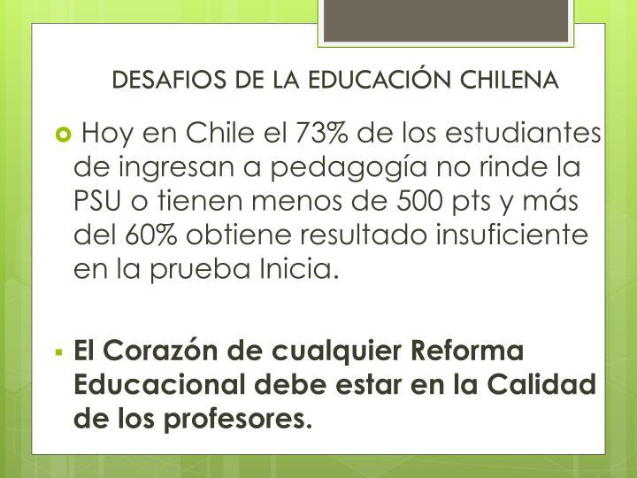 DESAFIOS DE LA EDUCACIÓN CHILENA