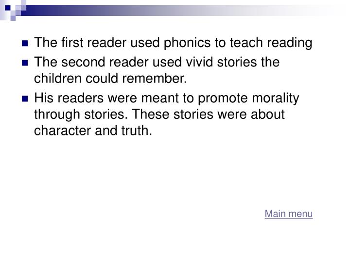 The first reader used phonics to teach reading