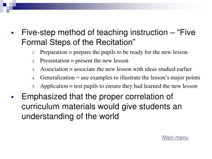 "Five-step method of teaching instruction – ""Five Formal Steps of the Recitation"""