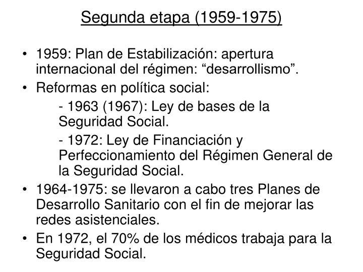 Segunda etapa (1959-1975)