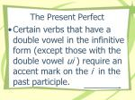 the present perfect15