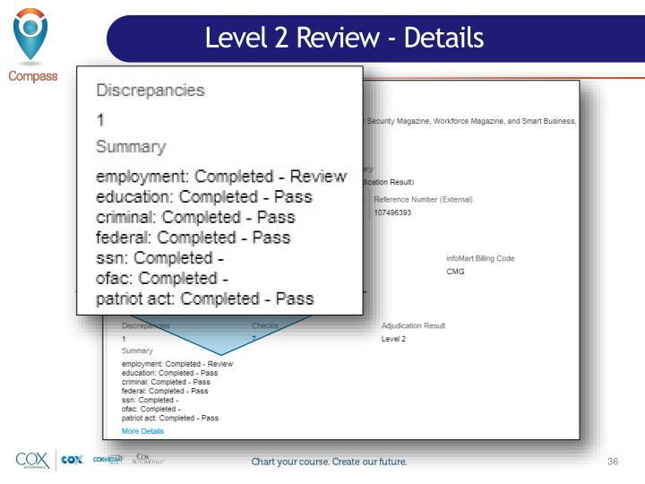Level 2 Review - Details