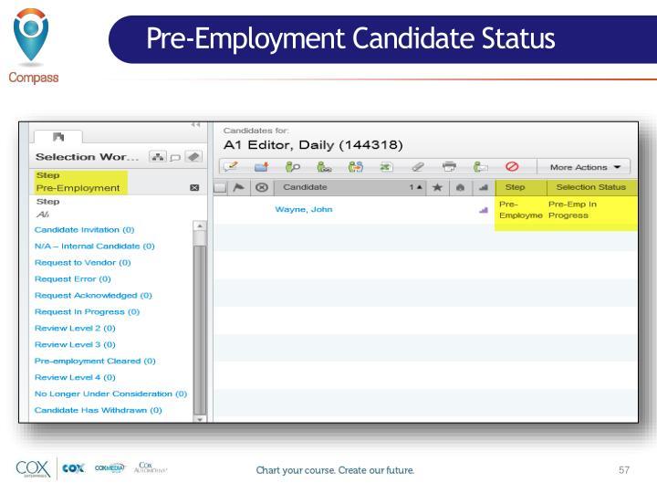 Pre-Employment Candidate Status