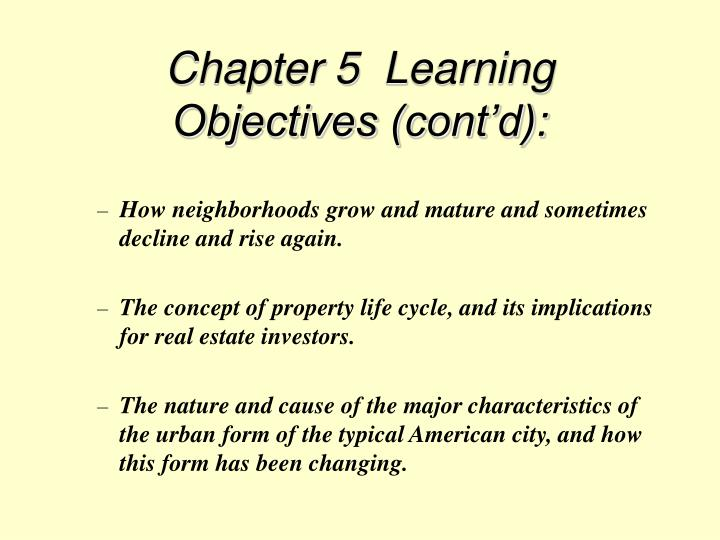 Chapter 5  Learning Objectives (cont'd):