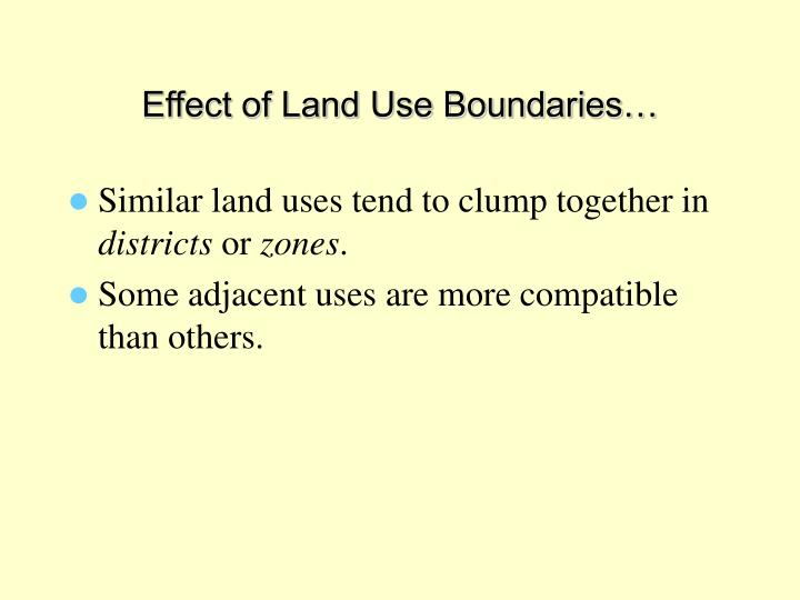 Effect of Land Use Boundaries…