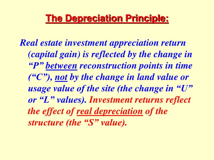 The Depreciation Principle: