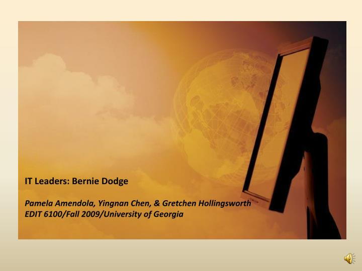 IT Leaders: Bernie Dodge