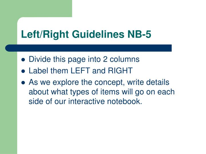 Left/Right Guidelines NB-5