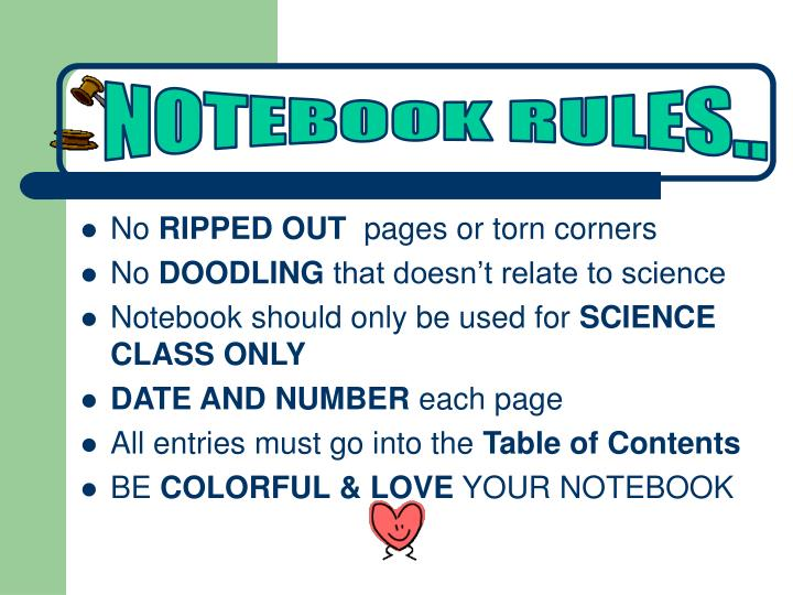 NOTEBOOK RULES..