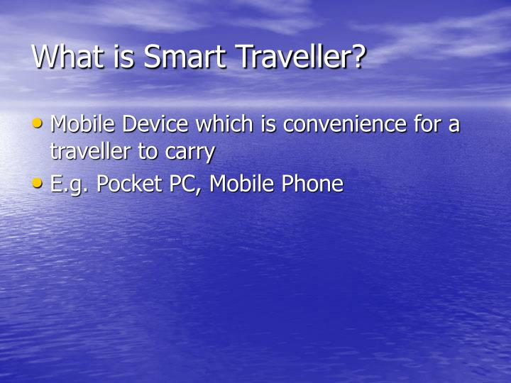 What is smart traveller