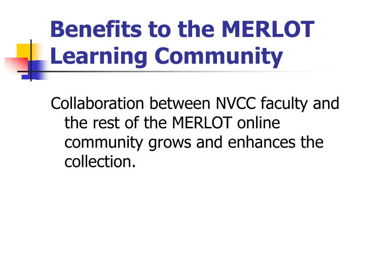 Benefits to the MERLOT Learning Community
