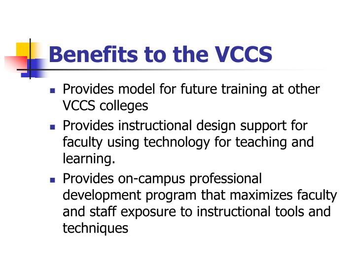 Benefits to the VCCS