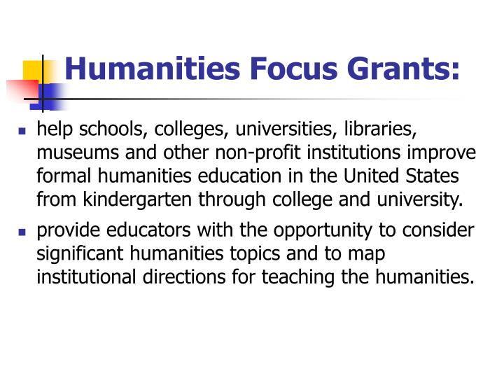 Humanities Focus Grants: