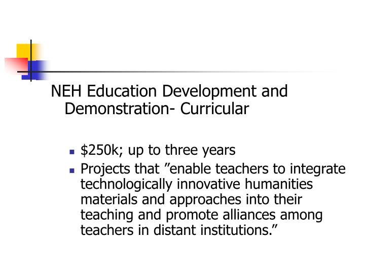 NEH Education Development and Demonstration- Curricular