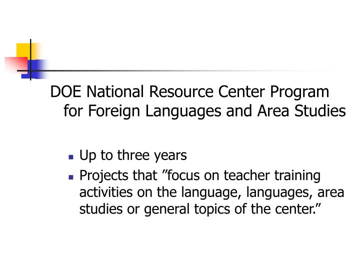 DOE National Resource Center Program for Foreign Languages and Area Studies