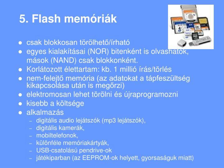 5. Flash memóriák