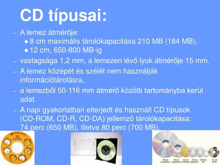 CD típusai: