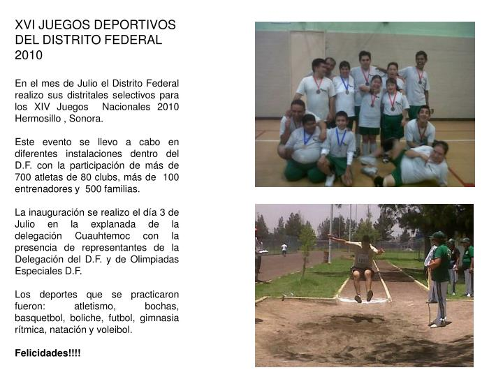 XVI JUEGOS DEPORTIVOS DEL DISTRITO FEDERAL 2010