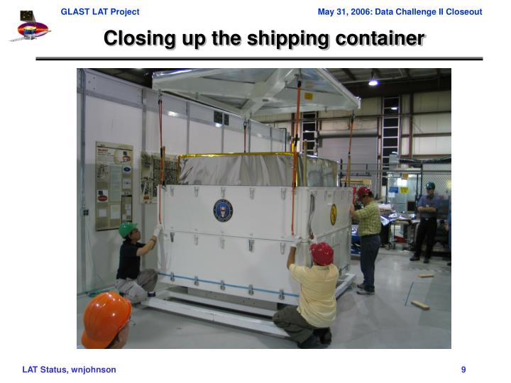 Closing up the shipping container
