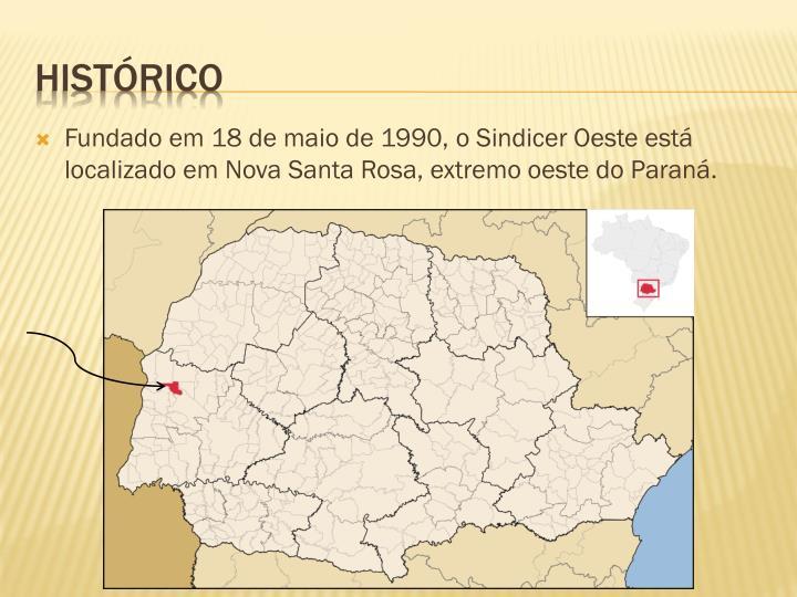 Fundado em 18 de maio de 1990, o Sindicer Oeste está localizado em Nova Santa Rosa, extremo oeste do Paraná.