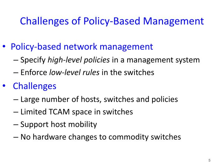 Challenges of Policy-Based Management