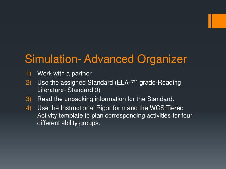 Simulation- Advanced Organizer