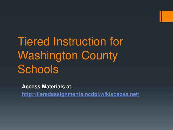 Tiered instruction for washington county schools