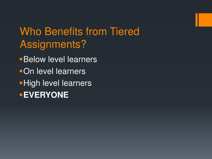 Who Benefits from Tiered Assignments?
