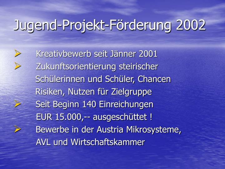 Jugend-Projekt-Förderung 2002