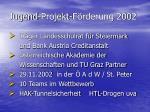 jugend projekt f rderung 20021
