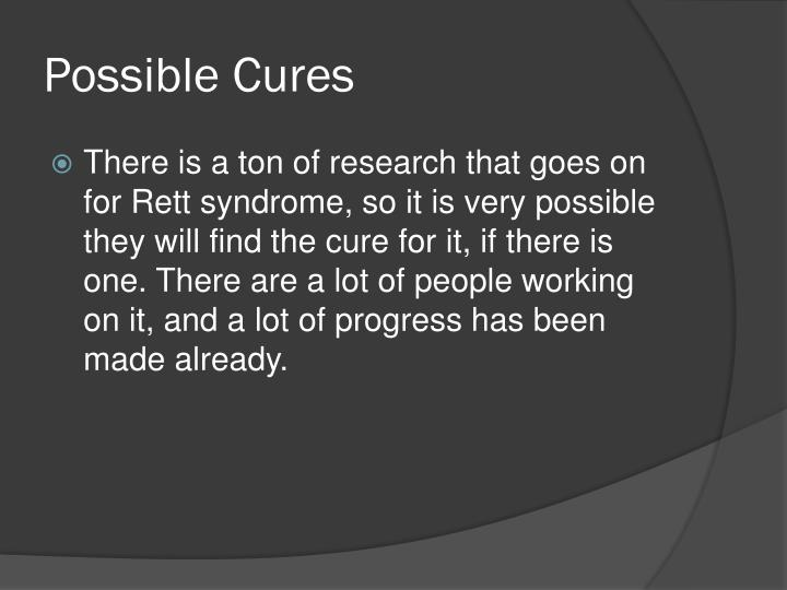 Possible Cures