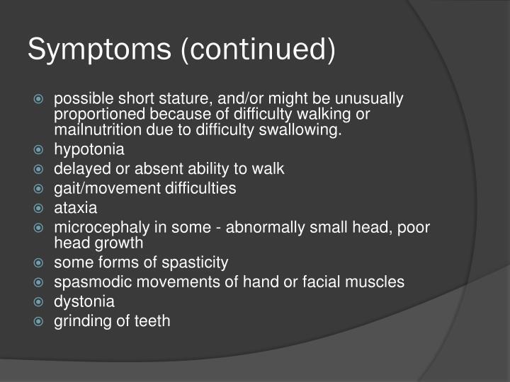 Symptoms (continued)