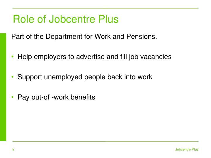 Role of Jobcentre Plus