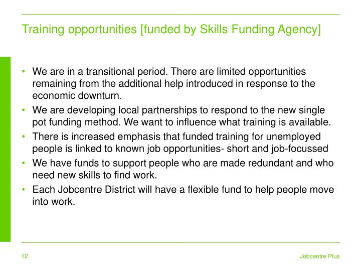 Training opportunities [funded by Skills Funding Agency]