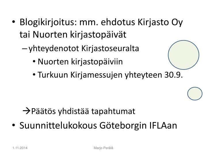 Blogikirjoitus: mm. ehdotus Kirjasto Oy tai Nuorten kirjastopäivät