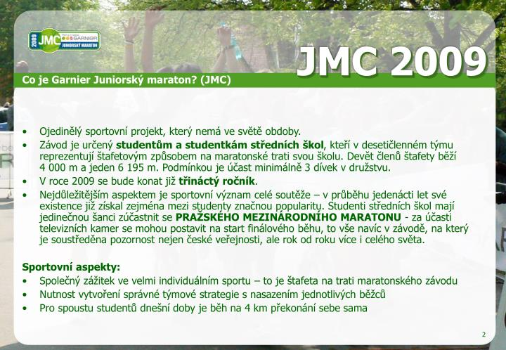 Co je Garnier Juniorský maraton? (JMC)