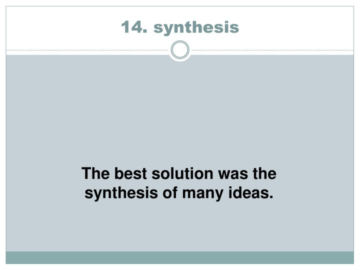 14. synthesis