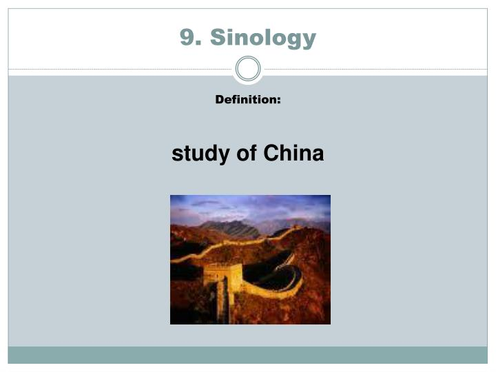 9. Sinology