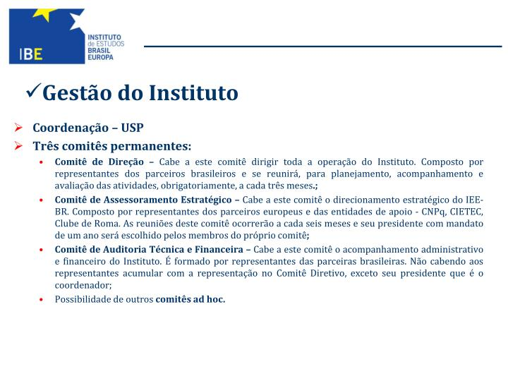 Gestão do Instituto