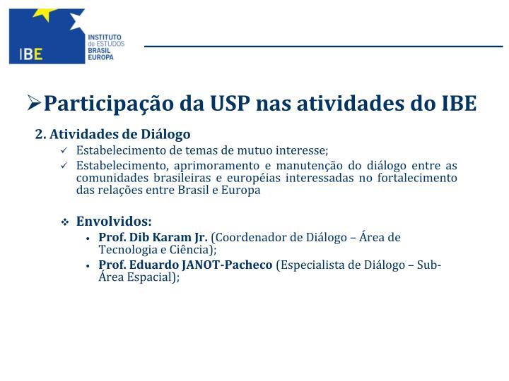 Participação da USP nas atividades do IBE