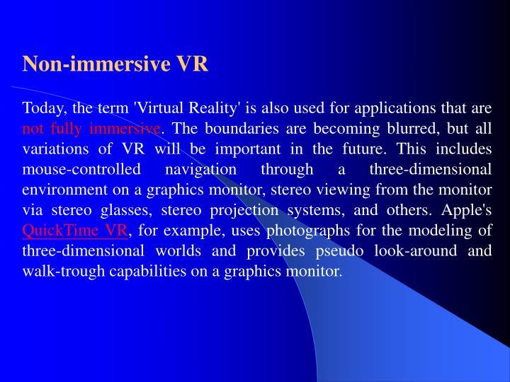 Non-immersive VR