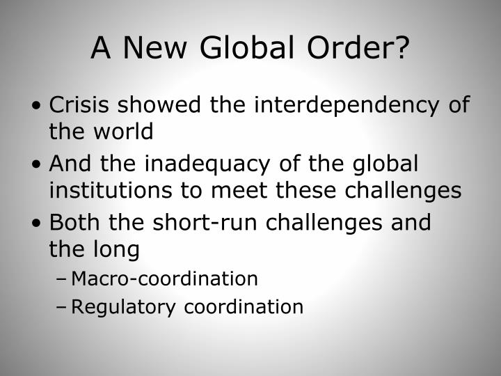 A New Global Order?